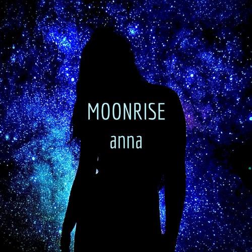 Moonrise di ANNA inspi' NANA(BLACK STONES)