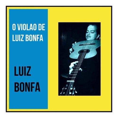 O Violao de Luiz Bonfa by Luiz Bonfá