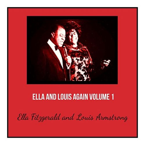 Ella and Louis Again, Vol. 1 von Ella Fitzgerald