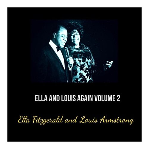 Ella and Louis Again, Vol. 2 de Ella Fitzgerald