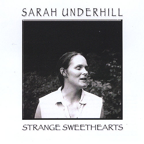 Strange Sweethearts by Sarah Underhill