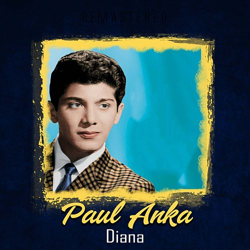 Diana (Remastered) de Paul Anka