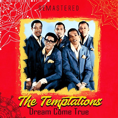 Dream Come True (Remastered) de The Temptations