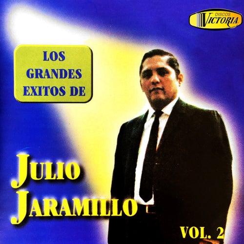 Los Grandes Éxitos de Julio Jaramillo, Vol. 2 de Julio Jaramillo