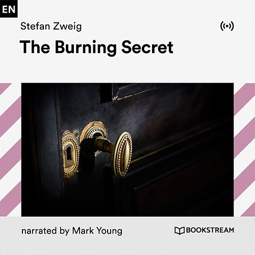 The Burning Secret von Bookstream Audiobooks