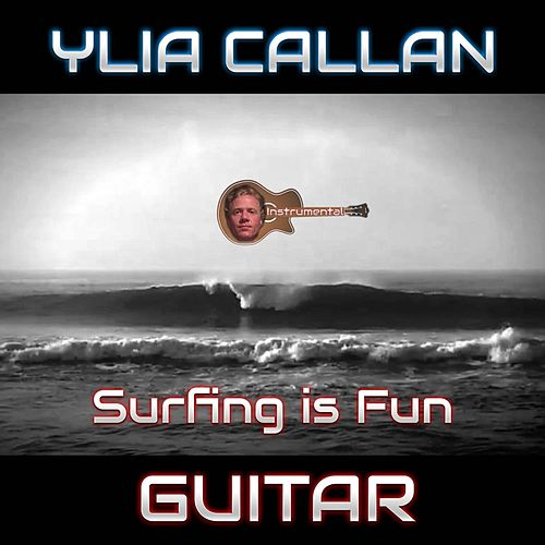 Surfing Is Fun (Instrumental) by Ylia Callan