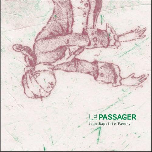 Le passager by Jean-Baptiste Favory
