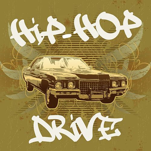 Hip-Hop Drive de Various Artists