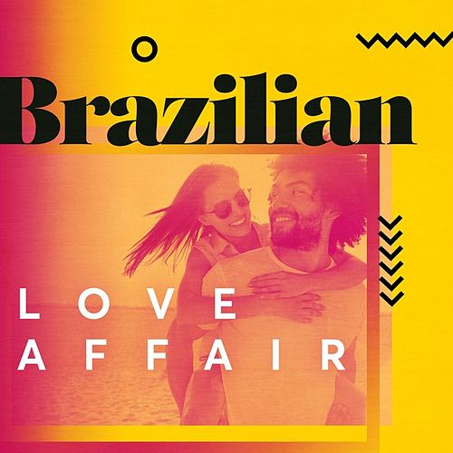 Brazilian Love Affair de Various Artists