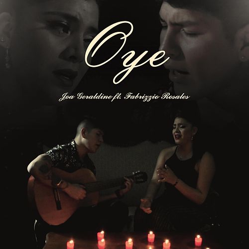 Oye (feat. Fabrizzio Rosales) de Joa Geraldine
