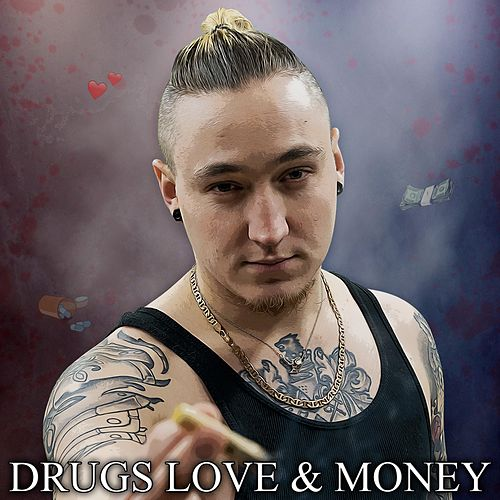 Drugs Love & Money de Dusky