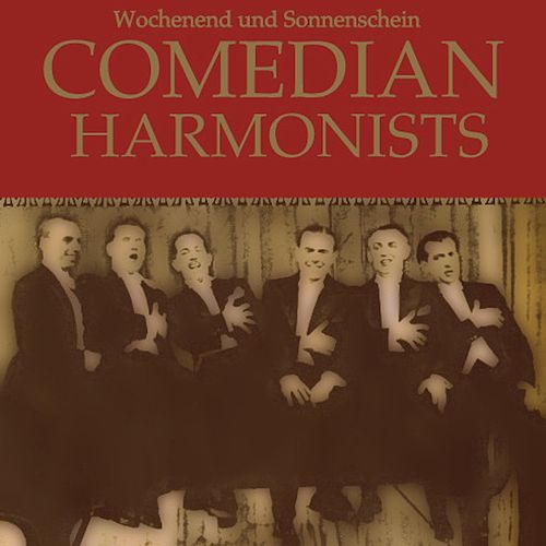 Wochenend Und Sonnenschein by The Comedian Harmonists