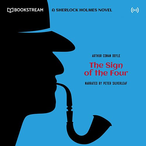 The Sign of the Four von Sherlock Holmes