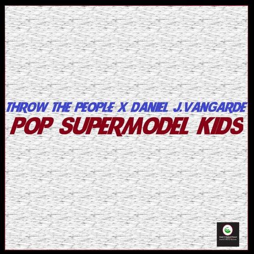 Pop Supermodel Kids de Daniel J.Vangarde