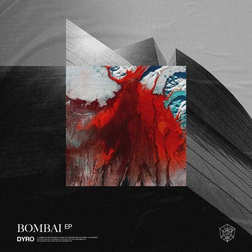 Bombai EP von Dyro