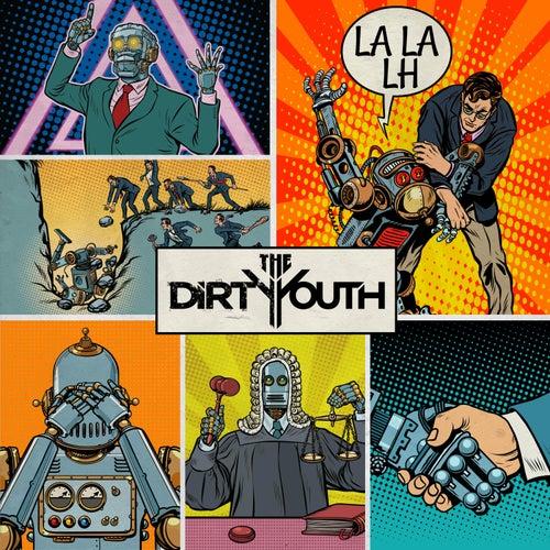 La la Lh de The Dirty Youth