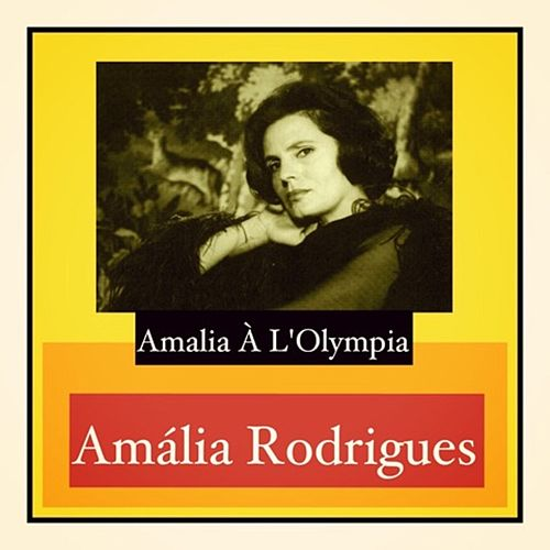 Amalia à L'Olympia di Amalia Rodrigues