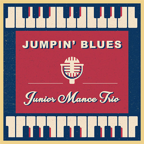 Jumpin' Blues by Junior Mance Trio