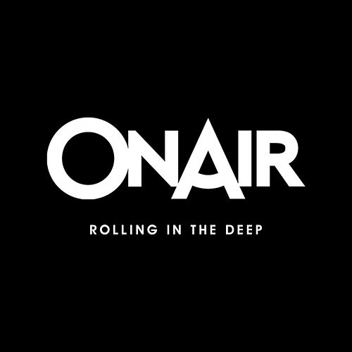 Rolling in the Deep (A Cappella Version) de On/Air