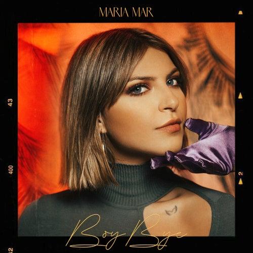 Boy Bye von Maria Mar