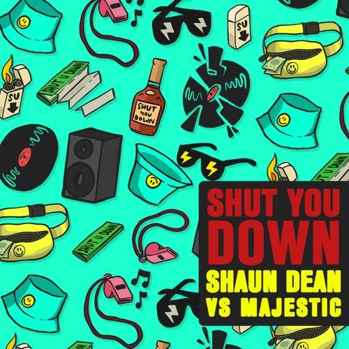 Shut You Down de Shaun Dean