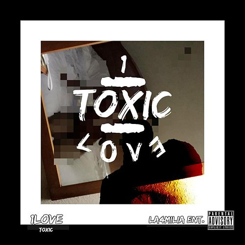 Toxic by 1 Luv