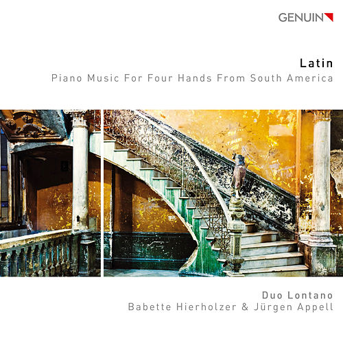 Gottschalk, Gardel, Piazzolla & Others: Works for Piano 4 Hands de Duo Lontano