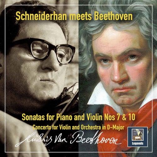 Schneiderhan Meets Beethoven: Violin Sonatas Nos. 7 & 10 & Violin Concerto in G Major by Wolfgang Schneiderhan