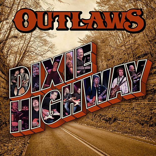 Dixie Highway von The Outlaws