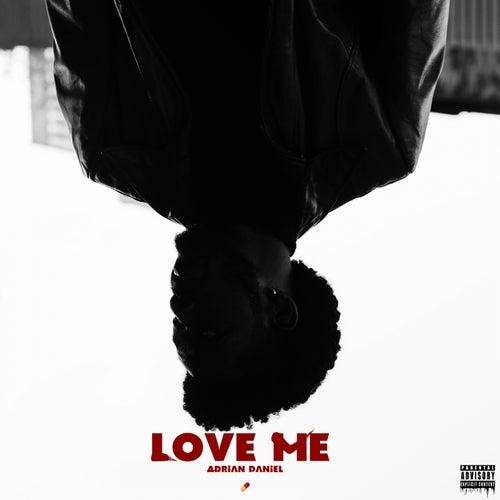 Love Me by Adrian Daniel