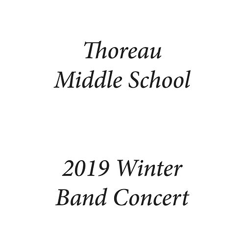 Thoreau Middle School 2019 Winter Band Concert by Thoreau Middle School Cadet Band