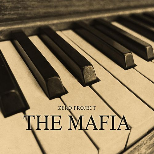 The Mafia by Zero-Project