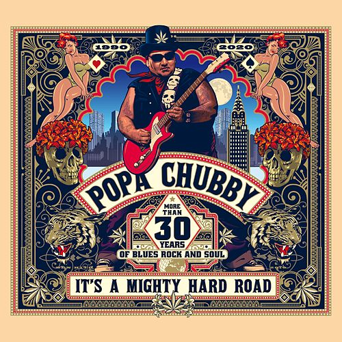 It's A Mighty Hard Road von Popa Chubby