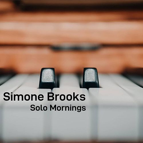 Solo Mornings von Simone Brooks