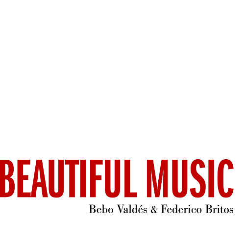Beautiful Music von Bebo Valdes
