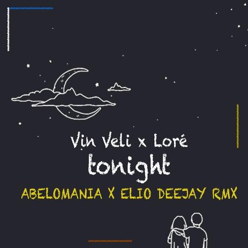 Tonight (Abelomania & Elio Deejay Rmx) de Vin Veli