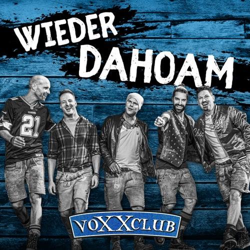Wieder Dahoam von voXXclub