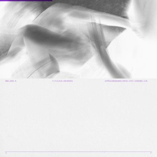 5 O'CLOCK (Remixes) de Willaris K