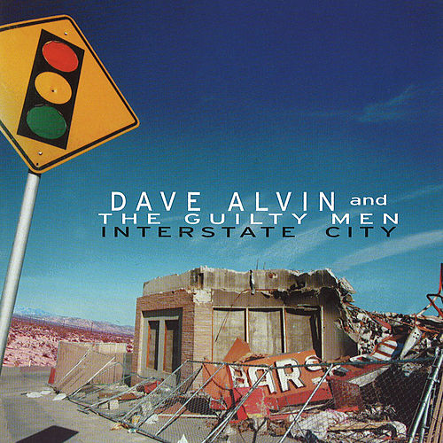 Interstate City (Live At The Continental Club / Austin, TX / 1996) de Dave Alvin