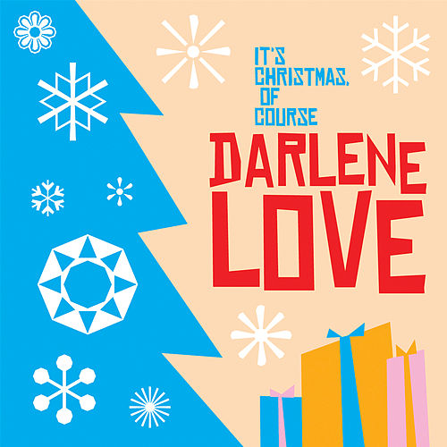 It's Christmas, Of Course de Darlene Love