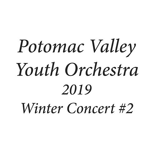 Potomac Valley Youth Orchestra 2019 Winter Concert #2 by Potomac Valley Youth Orchestra Sinfonia