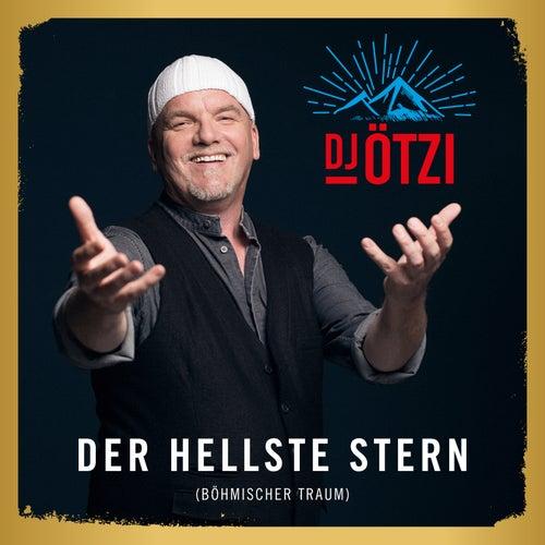 Der hellste Stern (Böhmischer Traum) von DJ Ötzi