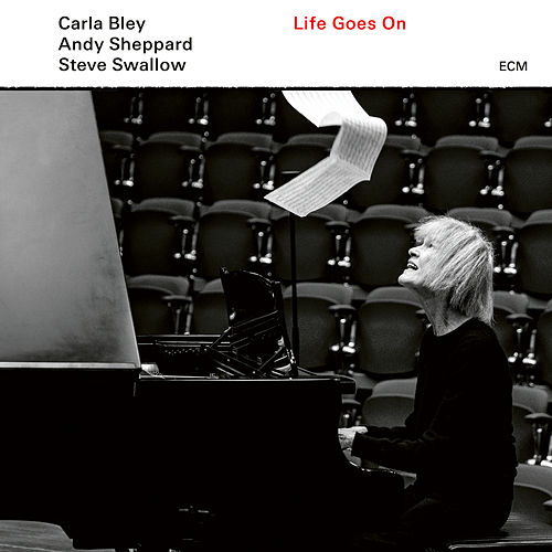 Life Goes On: Life Goes On de Carla Bley