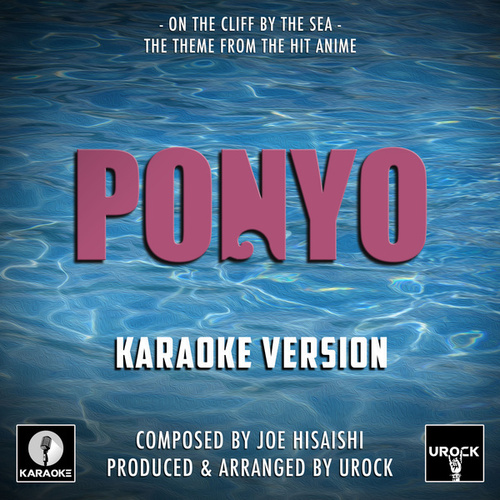 On The Cliff By The Sea Theme (From 'Ponyo') (Karaoke Version) de Urock