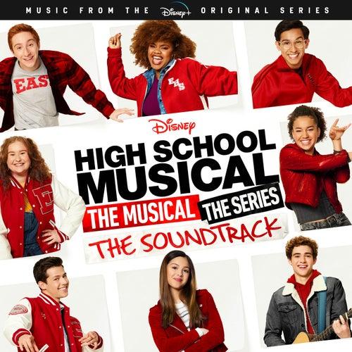 High School Musical: The Musical: The Series (Original Soundtrack) de Various Artists