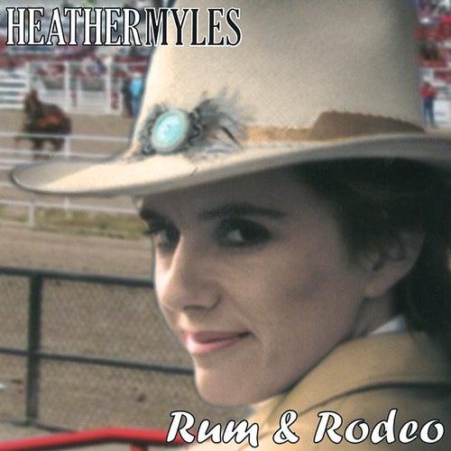 Rum & Rodeo de Heather Myles