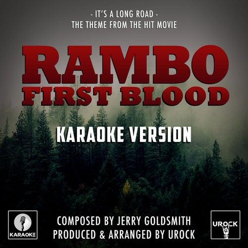 It's A Long Road (From 'Rambo First Blood') (Karaoke Version) di Urock
