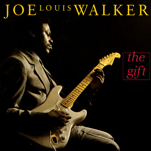 The Gift von Joe Louis Walker