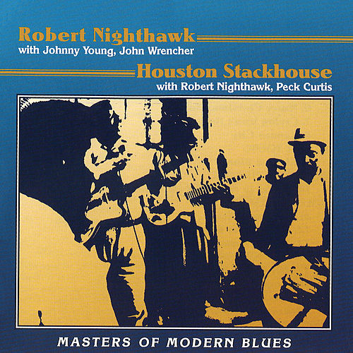 Masters Of Modern Blues de Robert Nighthawk