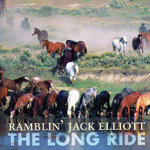 The Long Ride by Ramblin' Jack Elliott